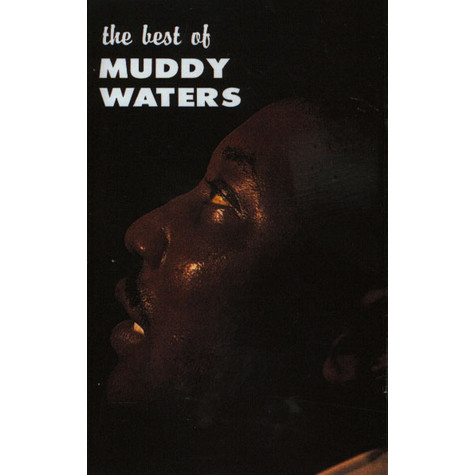Muddy Waters - The Best Of