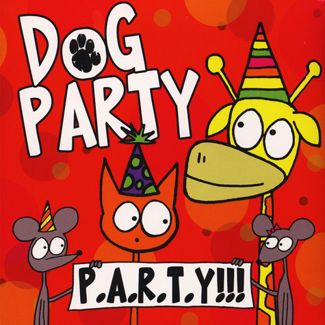 Dog Party - Party!