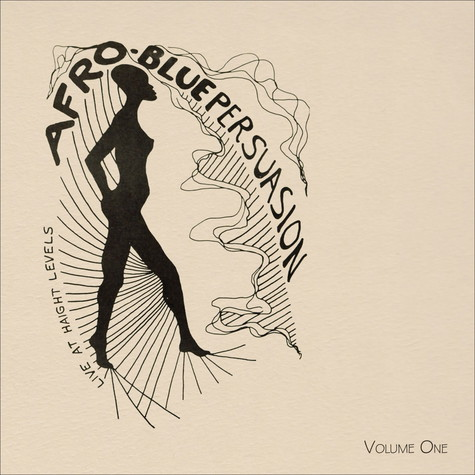 Afro-Blue Persuasion - Live At Haight Levels Volume 1