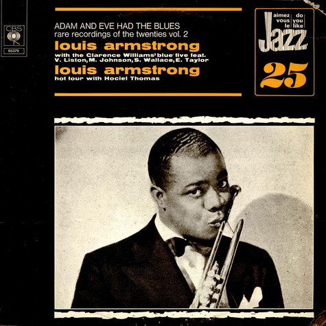 Louis Armstrong - Adam And Eve Had The Blues