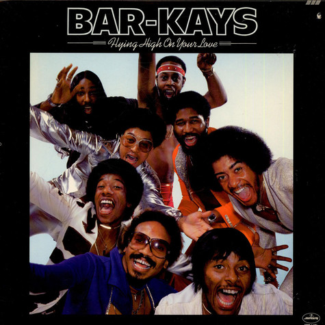 Bar-Kays - Flying High On Your Love