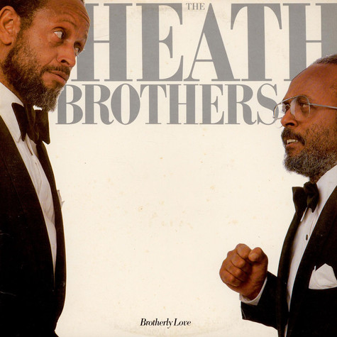 The Heath Brothers - Brotherly Love