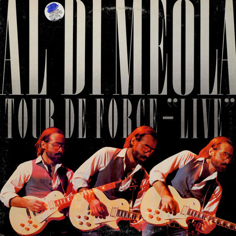 "Al Di Meola - Tour De Force - ""Live"""