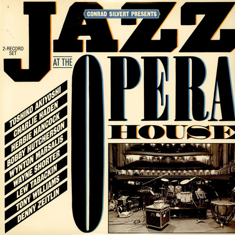 V.A. - Conrad Silvert Presents Jazz At The Opera House
