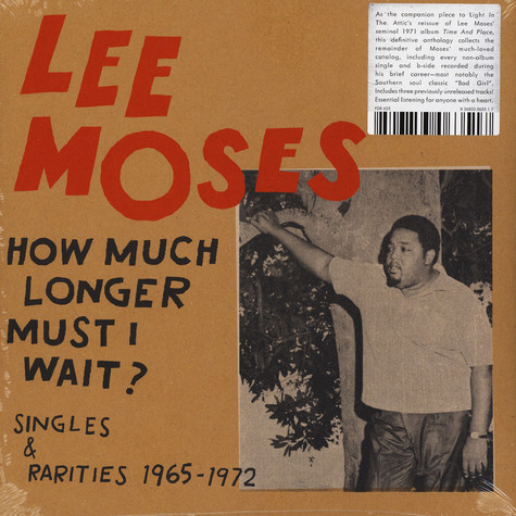 Lee Moses - How Much Longer Must I Wait? Singles & Rarities 1965-1972
