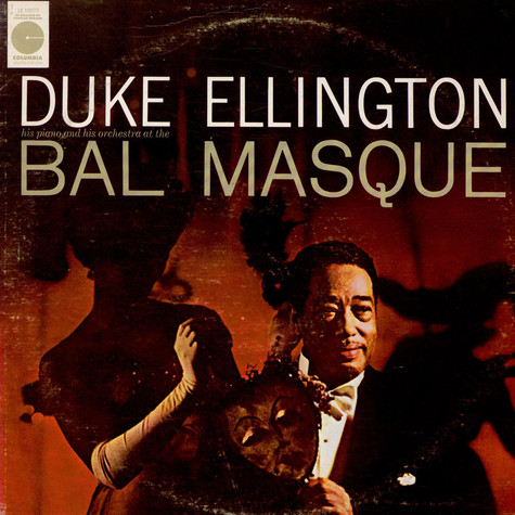 Duke Ellington - Duke Ellington His Piano And His Orchestra At The Bal Masque