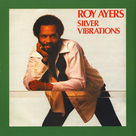 Roy Ayers - Silver Vibrations