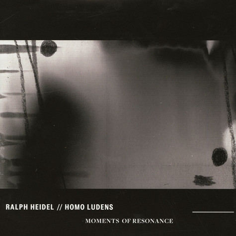 Ralph Heidel / Homo Ludens - Moments Of Resonance