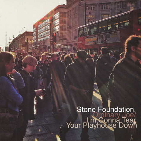Stone Foundation - Ordinary Joe / I'M Gonna Tear Your Playhouse Down