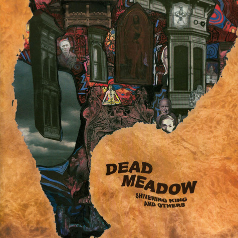 Dead Meadow - Shivering King And Others
