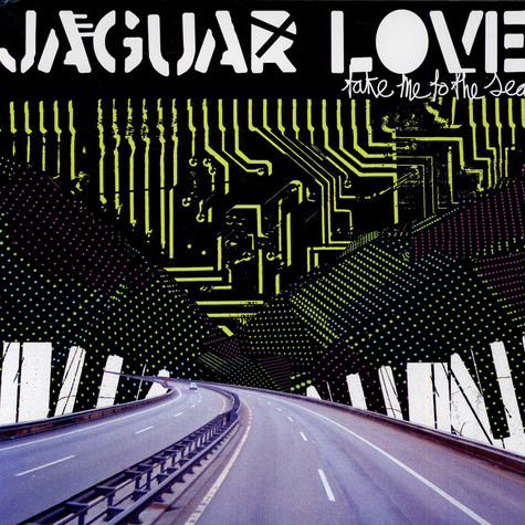 Jaguar Love - Take Me To The Sea