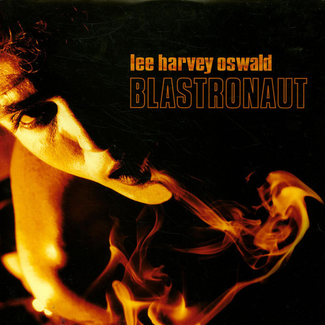 Lee Harvey Oswald Band, The - Blastronaut