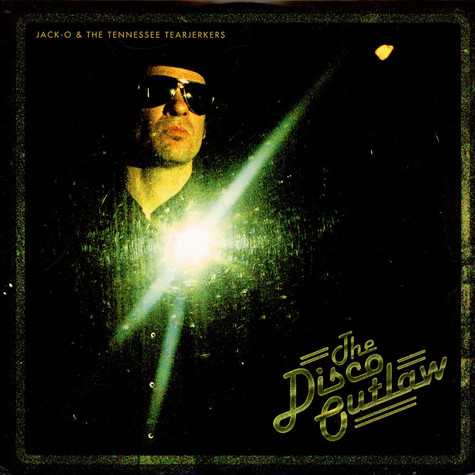 Tennessee Tearjerkers, The - The Disco Outlaw