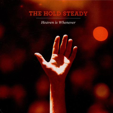 Hold Steady, The - Heaven Is Whenever