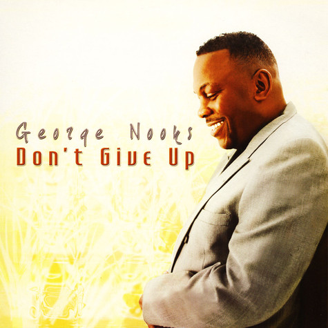 George Nooks - Don't Give Up