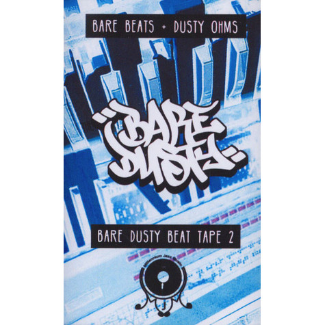 Bare Beats & Dusty Ohm's - The Bare Dusty Beat Tape 2