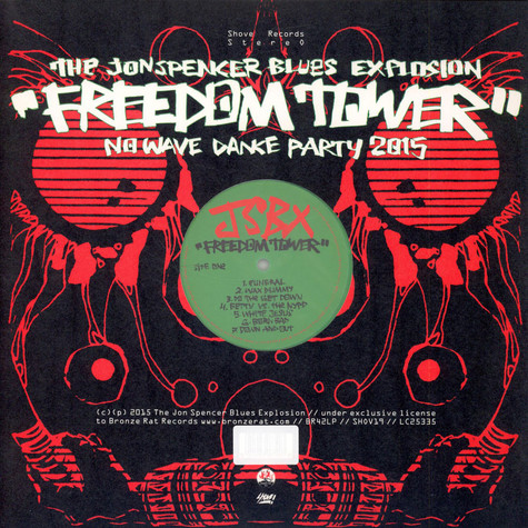 Jon Spencer Blues Explosion, The - Freedom Tower-No Wave Dance Party 2015