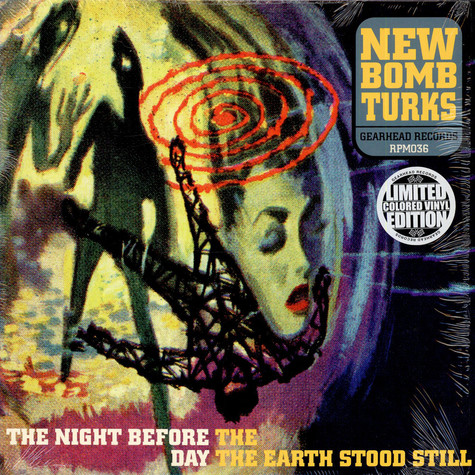 New Bomb Turks, The - The Night Before The Day The Earth Stood Still