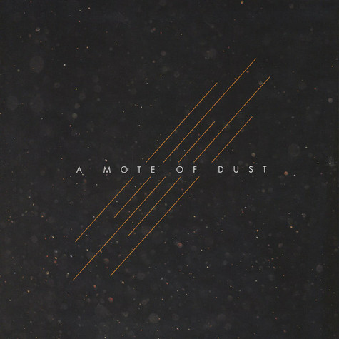A Mote Of Dust - A Mote Of Dust