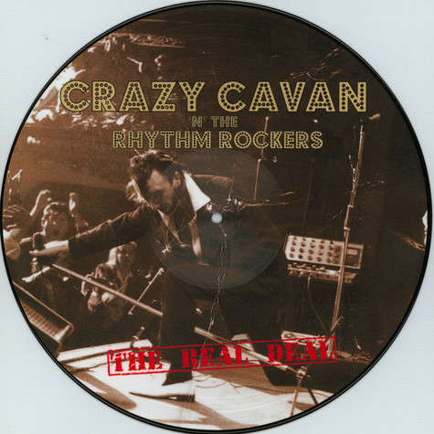 Crazy Cavan N' The Rhythm Rockers - The Real Deal Limited Edition Picture Disc