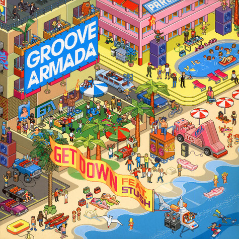 Groove Armada Featuring Stush & Red Rat - Get Down