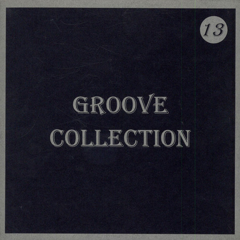 V.A. - Groove Collection 13