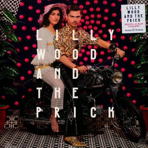 Lilly Wood & The Prick - Shadows