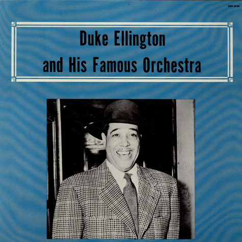 Duke Ellington And His Orchestra - Duke Ellington And His Famous Orchestra