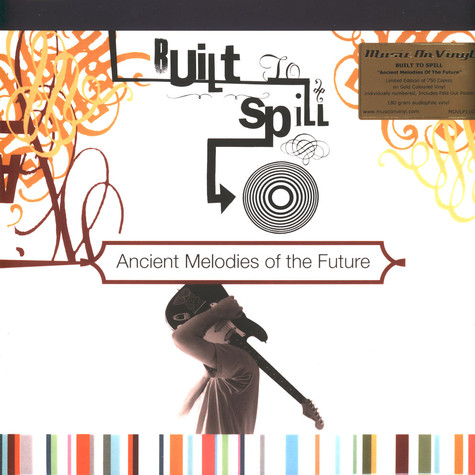 Built To Spill - Ancient Melodies Of The Future Coloured Vinyl Edition