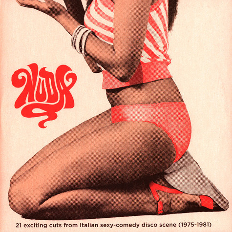 V.A. - Nuda - 21 Exciting Cuts From Italian Sexy-Comedy Disco Scene 1975-1981