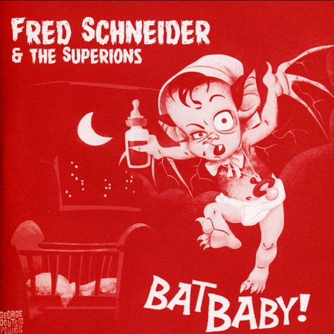 Fred Schneider & The Superions - Bat Baby