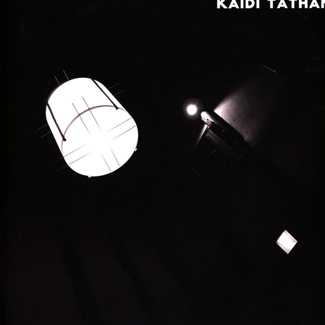 Kaidi Tatham - You Find That I Got It / Mjuvi