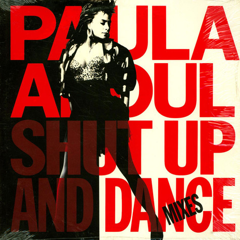 Paula Abdul - Shut Up And Dance