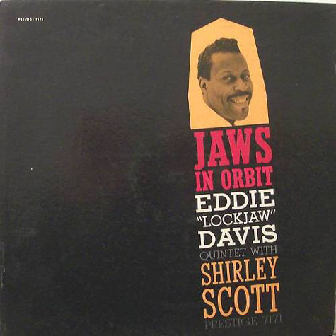 "The Eddie ""Lockjaw"" Davis Quintet With Shirley Scott - Jaws In Orbit"