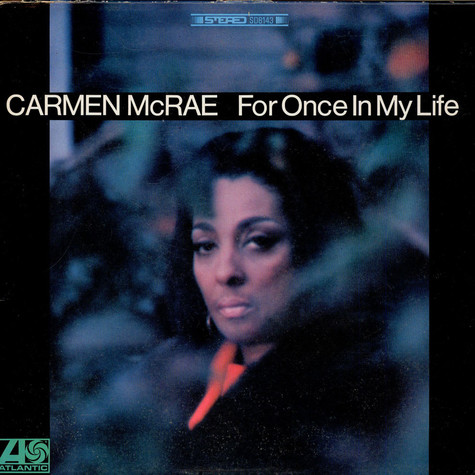 Carmen McRae - For Once In My Life