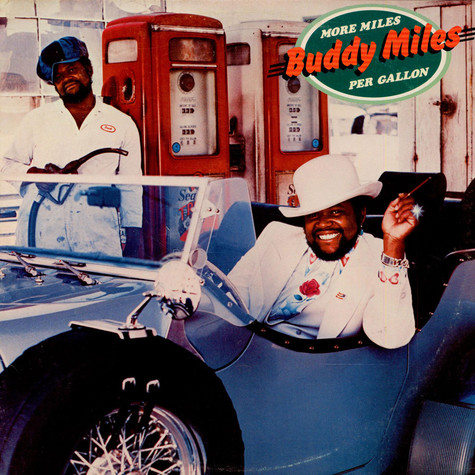Buddy Miles - More Miles Per Gallon