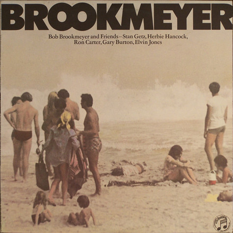 Bob Brookmeyer - Bob Brookmeyer And Friends