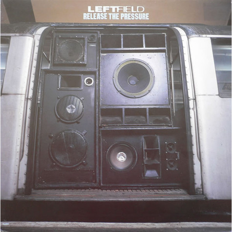 Leftfield - Release The Pressure