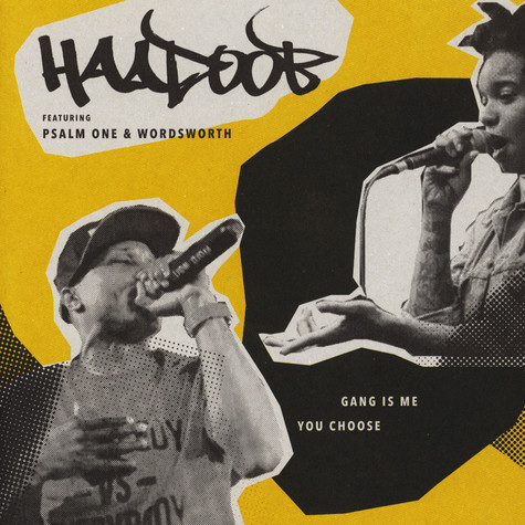 Haadoob - Gang Is Me Feat. Psalm One / You Choose Feat. Wordsworth