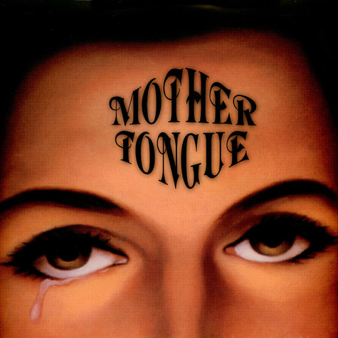 Mother Tongue - Mother Tongue