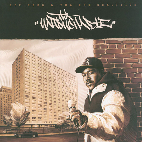 Gee Rock & Tha CND Coalition - Tha Untouchable