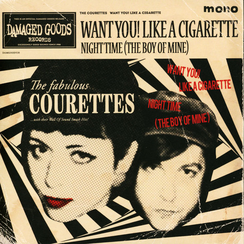 Courettes, The - Want You! Like A Cigarette