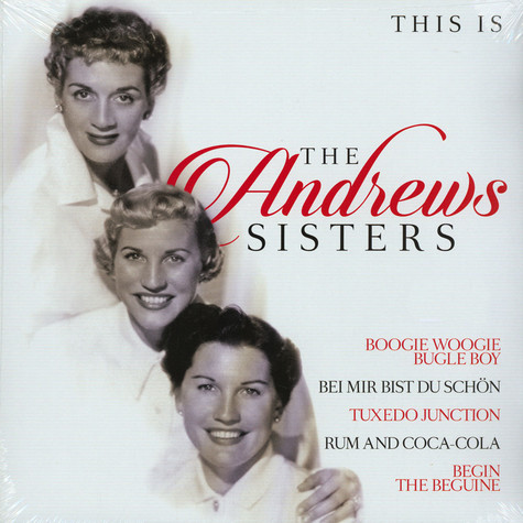 Andrews Sisters - This Is The Andrews Sisters