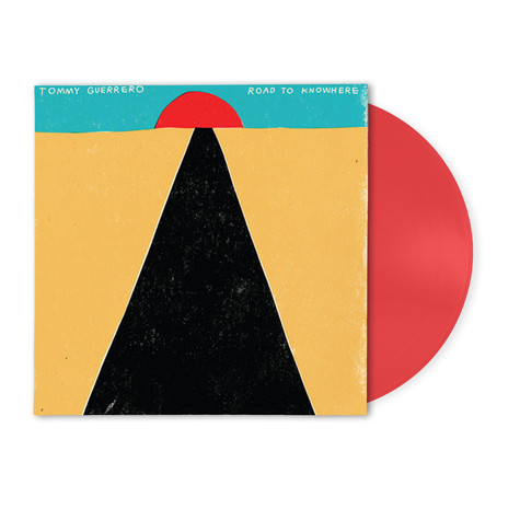 Tommy Guerrero - Road To Knowhere HHV Exclusive New Transparent Red Vinyl Edition