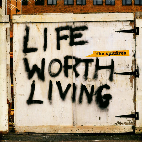 Spitfires, The - Life Worth Living