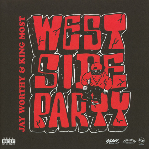 Jay Worthy & King Most - Westside Party