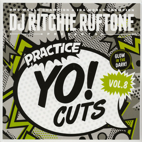 DJ Ritchie Ruftone - Practice Yo! Cuts Volume 8 Glow In The Dark Vinyl Edition