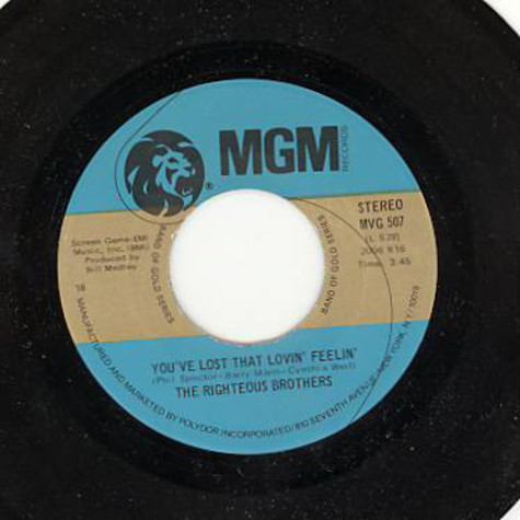 The Righteous Brothers - You've Lost That Lovin' Feelin' / (You're My) Soul And Inspiration