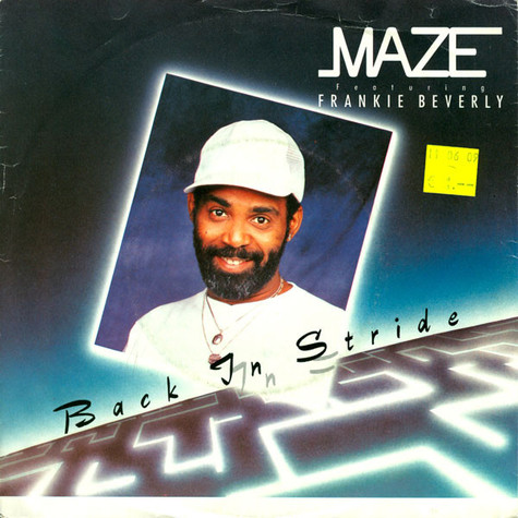 Maze Featuring Frankie Beverly - Back In Stride
