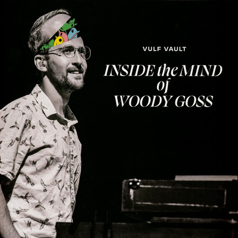 Vulfpeck - Inside The Mind Of Woody Goss